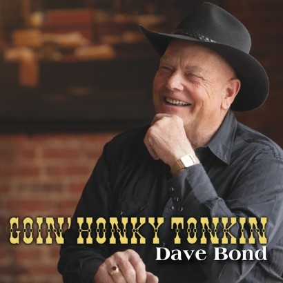 Goin' Honky Tonkin by Dave Bond